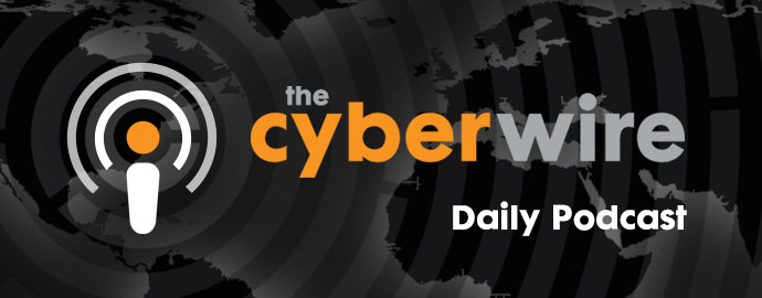 The CyberWire Podcast